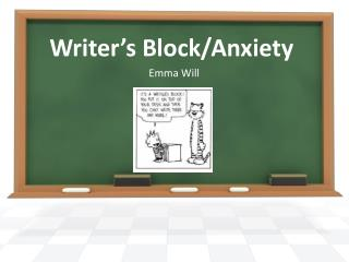 Writer's Block/Anxiety