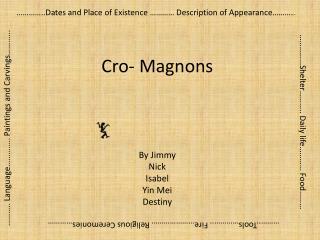 Cro -  Magnons