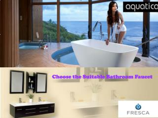 Choose the Suitable Bathroom Faucet