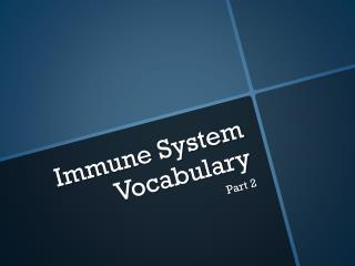 Immune System Vocabulary