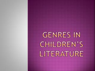 Genres in Children�s Literature