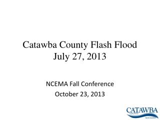 Catawba County Flash Flood July 27, 2013