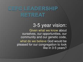 CEFC Leadership Retreat
