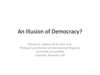 An Illusion of Democracy?