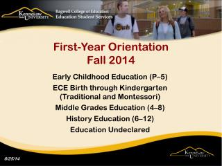 First-Year Orientation  Fall 2014