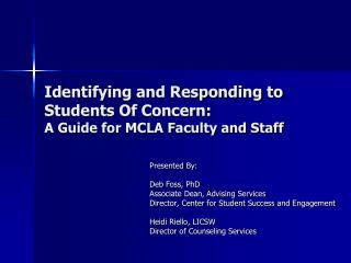 Identifying and Responding to Students Of Concern: A Guide for MCLA Faculty and Staff