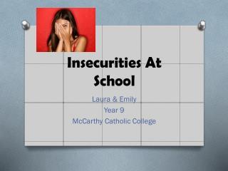 Insecurities At School