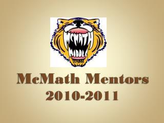 McMath  Mentors 2010-2011