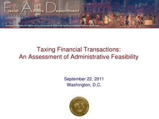 Taxing Financial Transactions: An Assessment of Administrative Feasibility