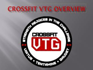 Crossfit  VTG Overview