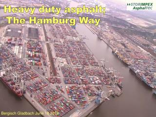 Heavy duty asphalt; The Hamburg Way