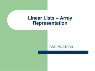 Linear Lists   Array Representation