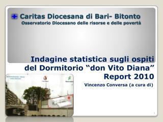 Caritas  Diocesana di Bari- Bitonto Osservatorio Diocesano delle risorse e delle povert�