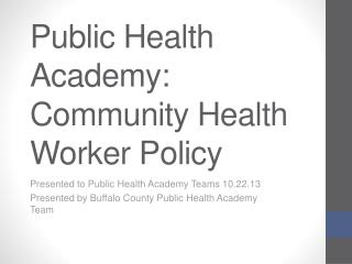 Public Health Academy: Community Health Worker Policy