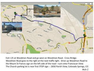 Exit I-25 at Woodmen Road and go west on Woodmen Road.  Cross Bridge.