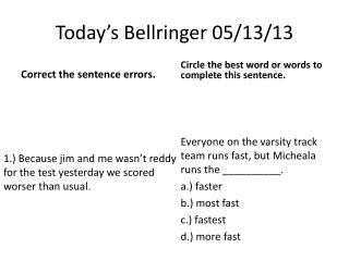Today�s  Bellringer  05/13/13