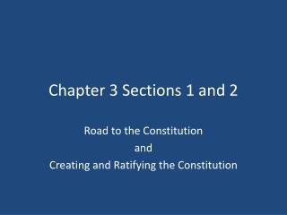 Chapter 3 Sections 1 and 2