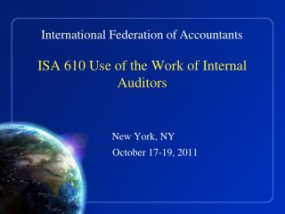ISA 610 Use of the Work of Internal Auditors
