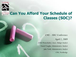 Can You Afford Your Schedule of Classes (SOC)?