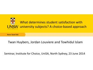 What determines student satisfaction with university subjects? A choice-based approach