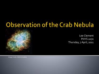 Observation of the Crab Nebula