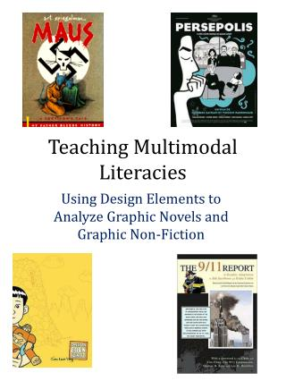 Teaching Multimodal  Literacies