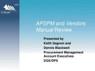 APSPM and Vendors Manual Review