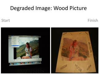 Degraded Image: Wood Picture