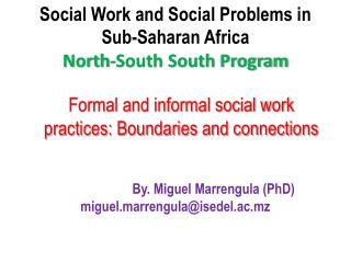 Social Work and Social Problems in Sub-Saharan Africa North-South South Program