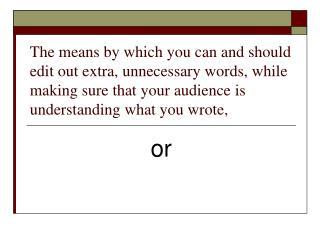 Reducing wordiness