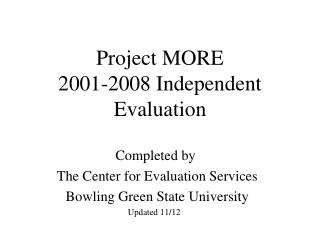 Project MORE  2001-2008 Independent Evaluation