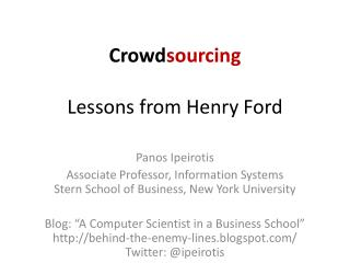 Crowd sourcing Lessons from Henry Ford