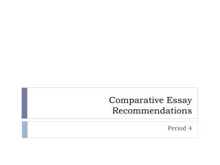 Comparative Essay Recommendations