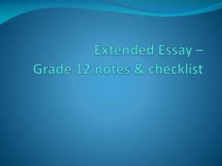 Extended Essay �  Grade 12  notes  & checklist
