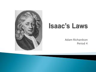 Isaac's Laws