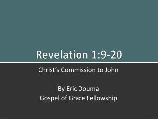 Revelation 1:9-20