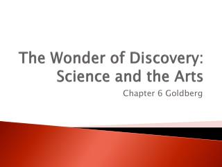 The Wonder of Discovery: Science and the Arts