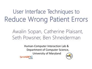 User Interface Techniques to  Reduce Wrong Patient Errors