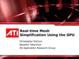 Real-time Mesh Simplification Using the GPU