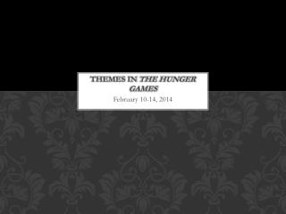 Themes in  The Hunger Games