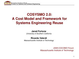 COSYSMO 2.0:  A Cost Model and Framework for Systems Engineering Reuse