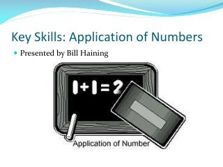 Key Skills: Application of Numbers
