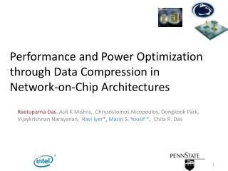 Performance  and  Power Optimization  through  Data Compression in Network-on-Chip Architectures