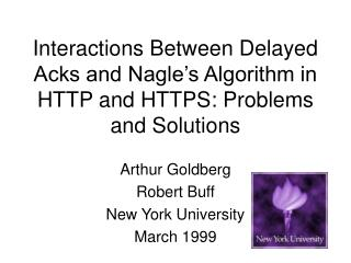 Interactions Between Delayed Acks and Nagle s Algorithm in HTTP and HTTPS: Problems and Solutions