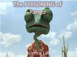 The POISONING of Rango
