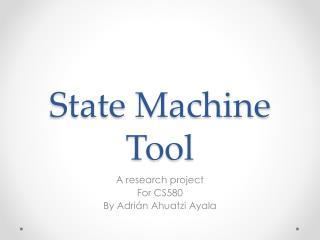 State Machine Tool