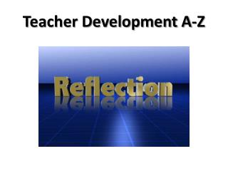 Teacher Development A-Z