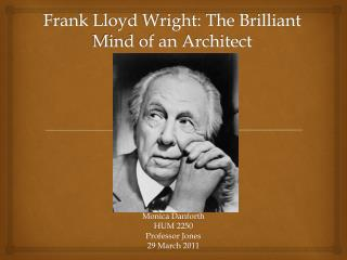 Frank Lloyd Wright: The Brilliant Mind of an Architect