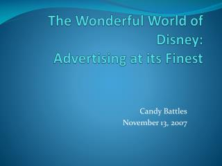 The Wonderful World of Disney: Advertising at its Finest