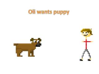 Oli  wants puppy
